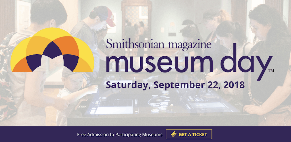 Museum Day Live: 2 Free Admission to Participating Museums