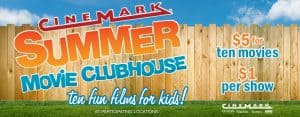 Cinemark Summer Movie Clubhouse