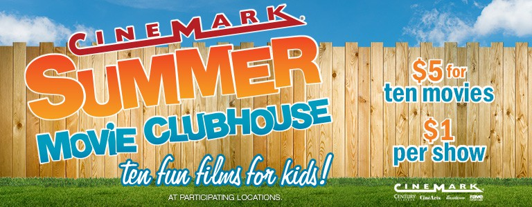 Cinemark Summer Movie Clubhouse 2018: 10 Movies for $5