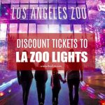 LA Zoo Lights Discount Tickets $10.50