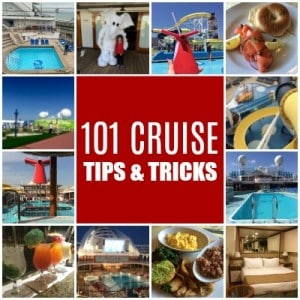 101 Cruise Tips and Tricks