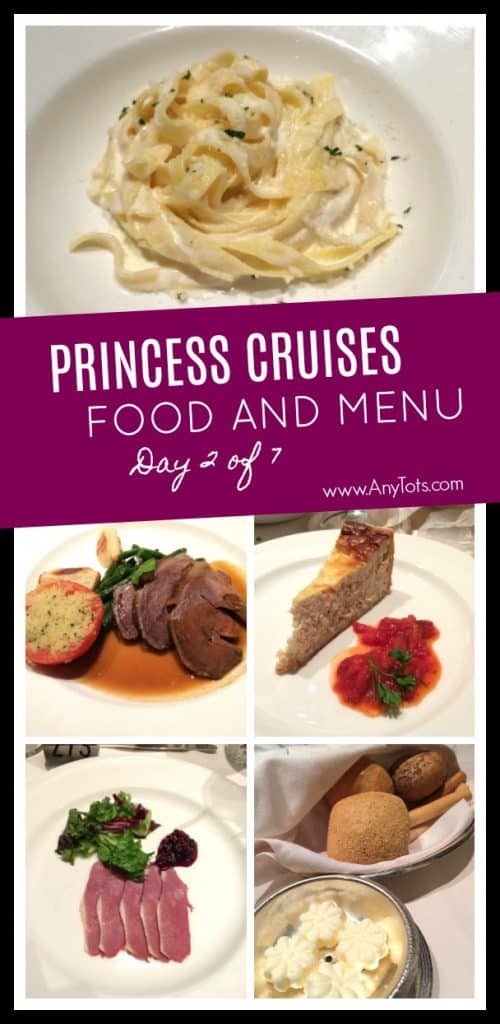 Princess Cruises Food And Menu Day 2 Of 7 Any Tots