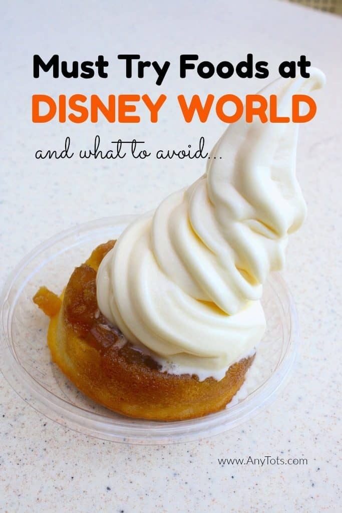 Must Try Foods at Disney World