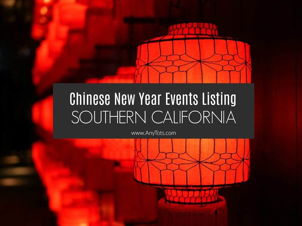 Chinese New Year 2020 Los Angeles Oc Sd Events Listing Any Tots