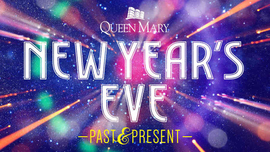 Queen Mary New Year's Eve
