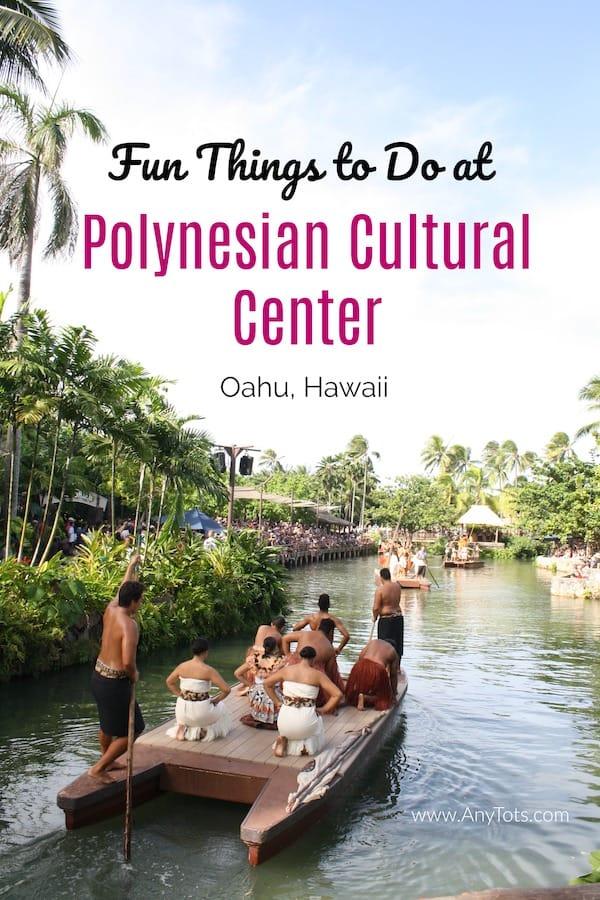 fun things to do at polynesian cultural center oahu hawaii